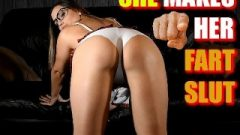 SHE MAKES YOU HER FART SLUT! – PREVIEW